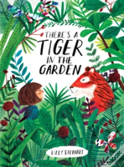 Wook.pt - There'S A Tiger In The Garden