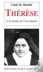 Therese Et Le Drame De L'Incredulite