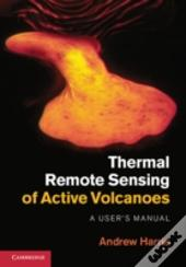 Thermal Remote Sensing Of Active Volcanoes