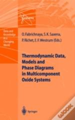 Thermodynamic Data, Models And Phase Diagrams In Multicomponent Oxide Systems