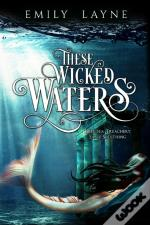 These Wicked Waters