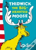 Thidwick The Big-Hearted Mooseyellow Back Book