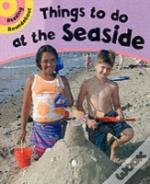 Things To Do At The Seaside