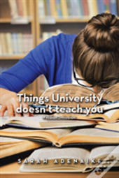 Things University Doesn'T Teach You