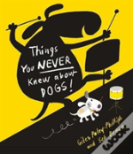 Things You Never Knew About Dogs