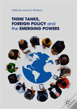 Wook.pt - Think Tanks And Foreign Policy Challenges Of Emerging Powers