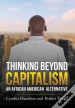 Thinking Beyond Capitalism