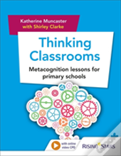 Thinking Classrooms: Metacognition Lessons For Primary Schools