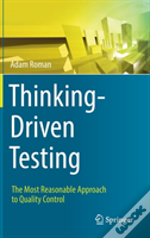 Thinking-Driven Testing