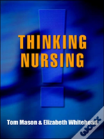 Thinking Nursing