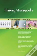 Thinking Strategically A Complete Guide