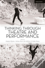 Thinking Through Theatre