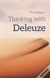 Thinking With Deleuze