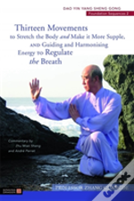 Thirteen Movements To Stretch The Body &