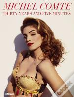 Thirty Years And Five Minutes