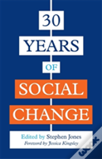 Thirty Years Of Social Change