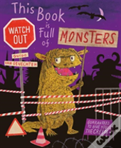 This Book Is Full Of Monsters