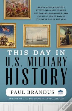 Wook.pt - This Day In U.S. Military History