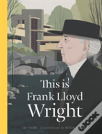This Is Frank Lloyd Wright