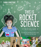 This Is Rocket Science An Activity Guide