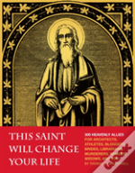 This Saint Will Save Your Life