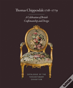 Wook.pt - Thomas Chippendale 1718-1779: A Celbration Of British Craftsmanship And Design