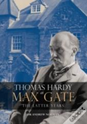 Thomas Hardy At Max Gate