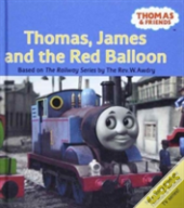 Thomas, James And The Red Ballon