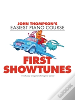 Thompson John Easiest Piano Course First Showtunes Pf Book