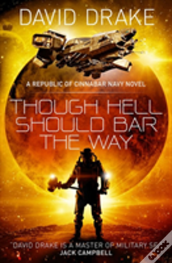Wook.pt - Though Hell Should Bar The Way  (The Republic Of Cinnabar Navy Series #12)