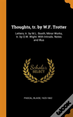 Thoughts, Tr. By W.F. Trotter