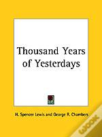Thousand Years Of Yesterdays (1929)
