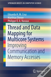 Thread And Data Mappings For Multicore Systems