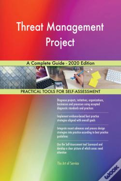 Wook.pt - Threat Management Project A Complete Guide - 2020 Edition