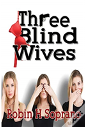 Three Blind Wives