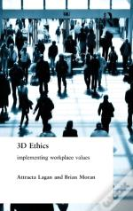 Three Dimensional Ethics