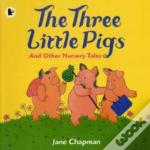 Three Little Pigs & Other Nursery Tales