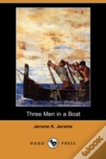 Three Men In A Boat (Dodo Press)