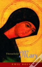 Threefold Mary