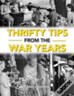 Thrifty Tips From The War Years