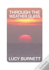 Through The Weather Glass