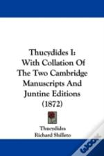 Thucydides I: With Collation Of The Two