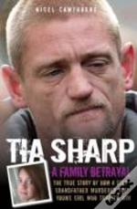 Tia Sharp - A Family Betrayal