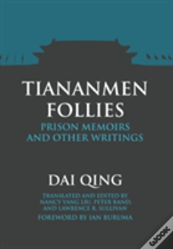 Wook.pt - Tiananmen Follies: Prison Memoirs And Other Writings