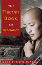 Tibetan Book Of Meditation The