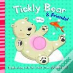 Tickly Bear And Friends
