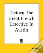 Tictocq The Great French Detective In Austin