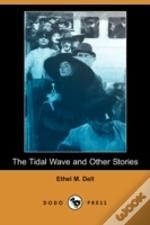 Tidal Wave And Other Stories (Dodo Press)