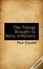 Tidings Brought To Mary