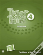 Tiger Time Level 4 Teacher'S Book Pack